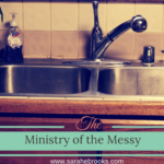 The Ministry of the Messy