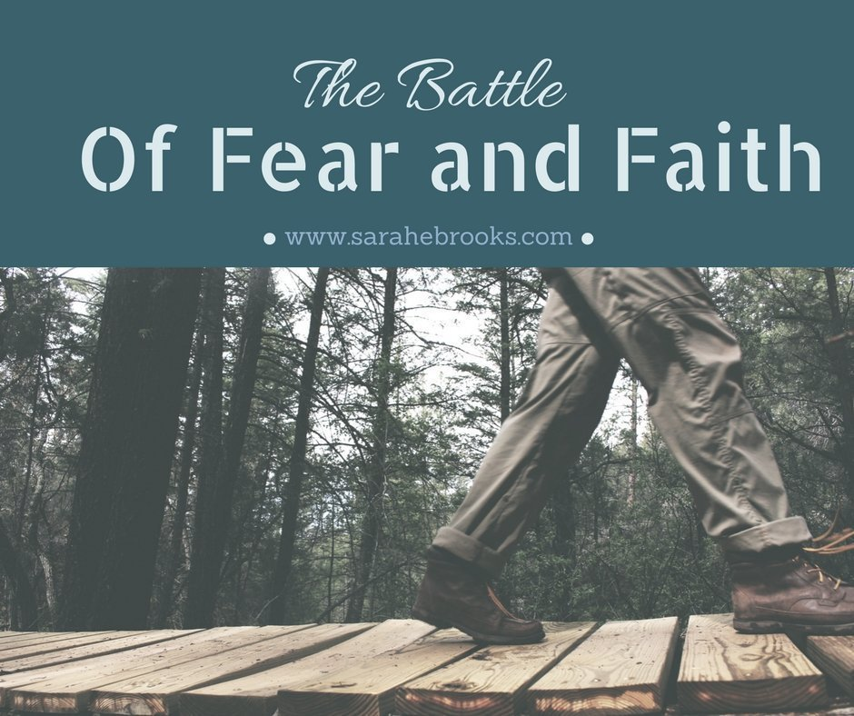 The Battle of Fear and Faith