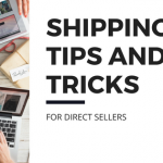 Shipping Tips and Tricks for Direct Sellers