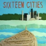"""Sixteen Cities"" CD Review"