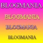 Welcome to BLOGMANIA!!!
