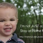"Not ""Just"" a Stay-at-Home Mom"