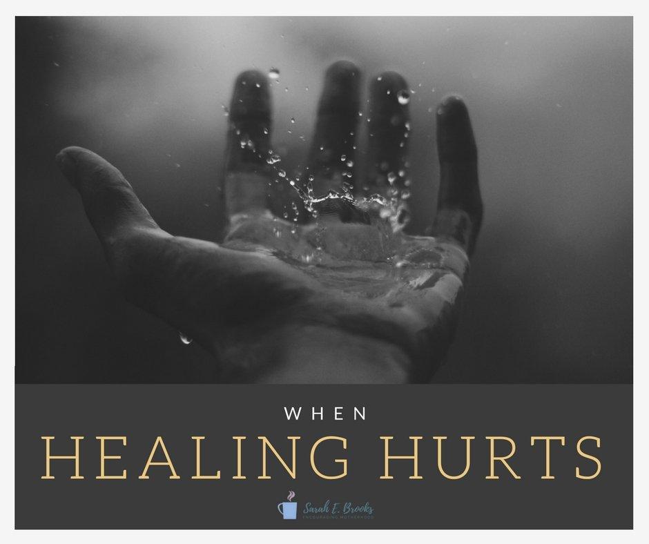 When healing hurts