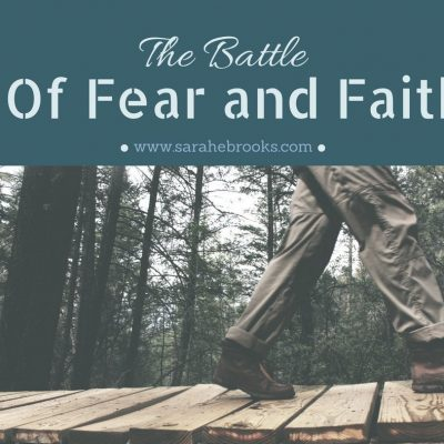 The Battle of Fear and Faith